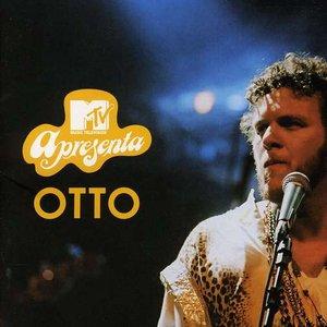 Image for 'Mtv Apresenta: OTTO'