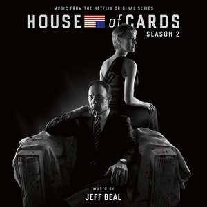 Image pour 'House Of Cards: Season 2 (Music From The Netflix Original Series)'