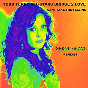 "Image for '""Can't Fake the Feeling"" Sergio Mavi Remixes'"