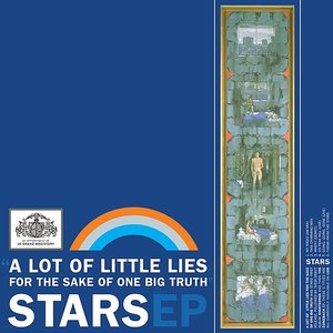 Image for 'A Lot of Little Lies for the Sake of One Big Truth'