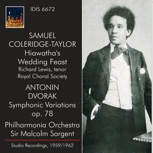 Image for 'Coleridge-Taylor: Hiawatha's Wedding Feast - Dvořák: Symphonic Variations (Recorded 1959 and 1962)'