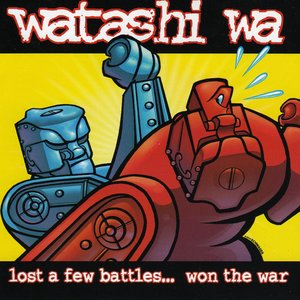 Image for 'Lost a Few Battles... Won the War'