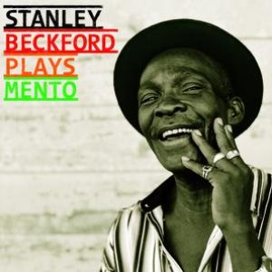 Immagine per 'Stanley Beckford Plays Mento'