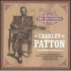 Bild für 'Definitive Charley Patton (disc 3)'