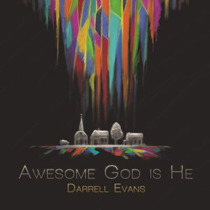 Image for 'Awesome God Is He'