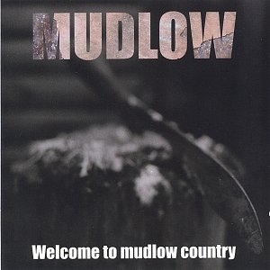 Image for 'Welcome to Mudlow Country'