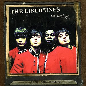 Immagine per 'Time for Heroes - The Best of the Libertines'