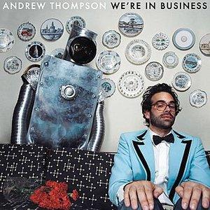Immagine per 'We're In Business'