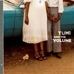 Bild für 'Tumi & The Volume'