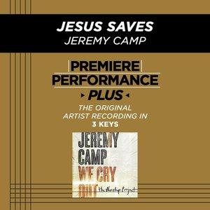 Image for 'Premiere Performance Plus: Jesus Saves'