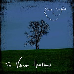 Image for 'The Vacant Heartland'