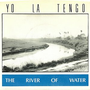 Image for 'The River Of Water'