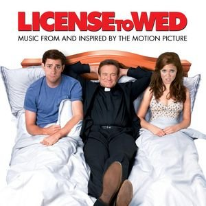 Image for 'License To Wed (Music From And Inspired By The Motion Picture)'
