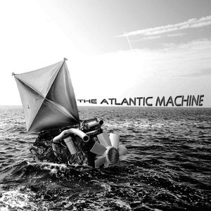 Image for 'The Atlantic Machine'