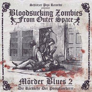 Image for 'Mörder Blues 2 - Die Rückkehr Der Pompfüneberer'