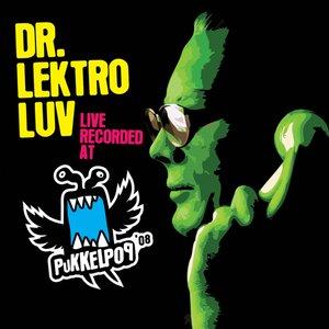 Image for 'Dr. Lektroluv Live Recorded At Pukkelpop 2008'
