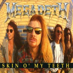 Bild für 'Skin O' My Teeth'