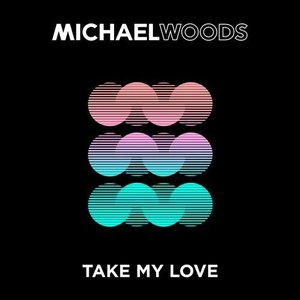 Image for 'Take My Love'
