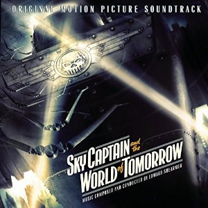 Immagine per 'Sky Captain and the World of Tomorrow (Original Motion Picture Soundtrack)'