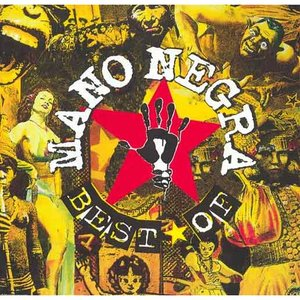 Image for 'The Best of Mano Negra'