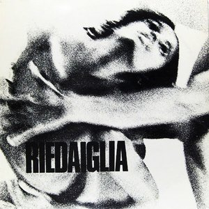 Image for 'Riedaiglia'