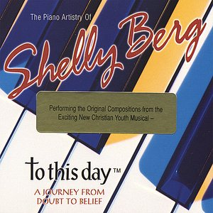 Image for 'Jazz Pianist Shelly Berg performs To This Day'