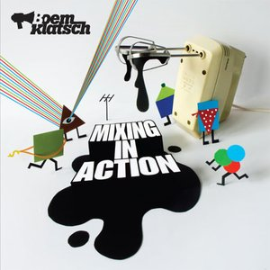 Image for 'Mixing in Action'
