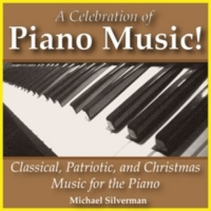 Image pour 'A Celebration Of Piano Music: Classical, Patriotic And Christmas Music For The Piano'