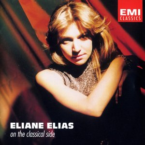 Image for 'Eliane Elias - On The Classical Side'