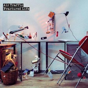 Image for 'Air Traffic - Fractured Life'