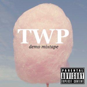Bild für 'TWP Demo Mixtape'