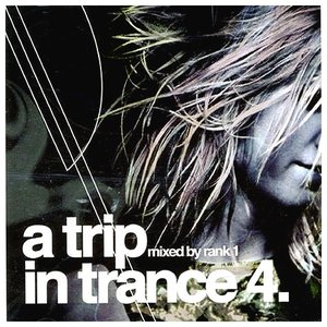 Image for 'A Trip In Trance 4'