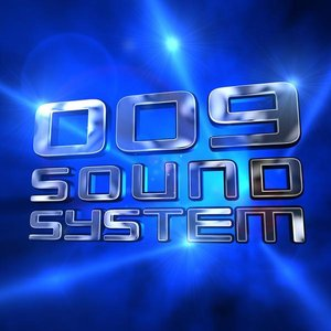 Image for '009 Sound System'