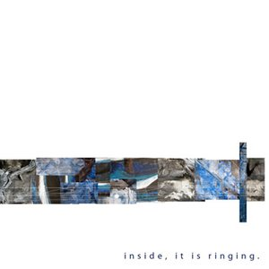 Image for 'Inside, It Is Ringing'