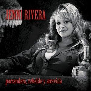 Immagine per 'Parrandera, Rebelde Y Atrevida'