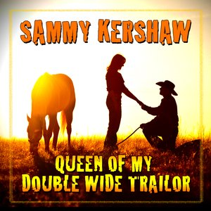 Image for 'Queen Of My Double Wide Trailer'
