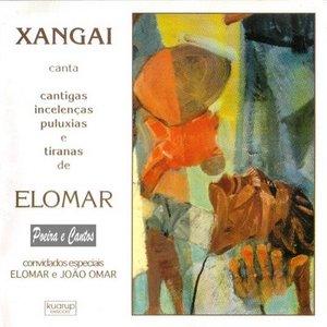Image pour 'Xangai Canta Cantigas, Incelenças, Puluxias e Tiranas de Elomar'