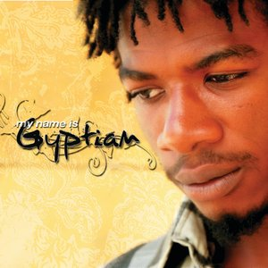 Image for 'My Name Is Gyptian'