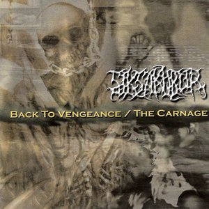 Immagine per 'Back to Vengeance / The Carnage'