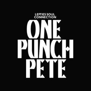 Image for 'One Punch Pete'