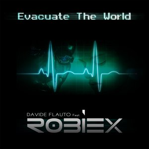 Image for 'Evacuate the World (feat. Robiex)'