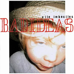 Image for 'Bad Ideas'