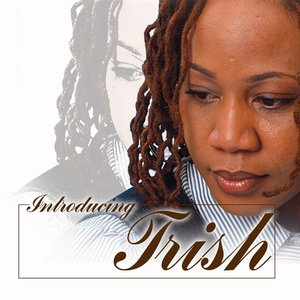 Image for 'Introducing. . . Trish'