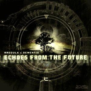 Bild für 'Echoes From The Future'