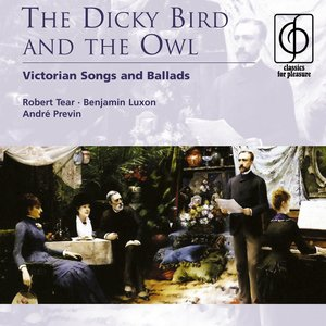 Image for 'The Dicky Bird and the Owl – Victorian songs and ballads'