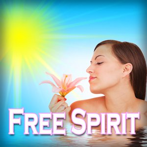 Image for 'Free Spirit: for Relaxing, Stress Relief, Yoga and Tai Chi'