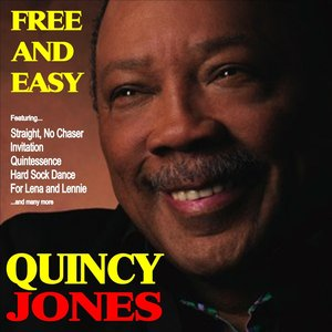 Image pour 'Free and Easy: Quincy Jones and His Orchestra'