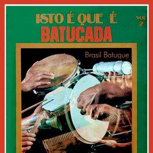 Image for 'Isto É Que É Batucada Vol. 2'