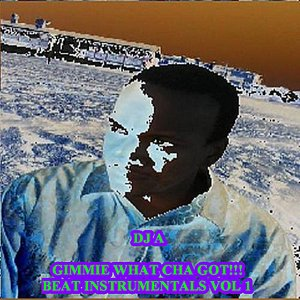 Image for 'Gimme What Cha Got!!! Beat Instrumentals, Vol. 1'