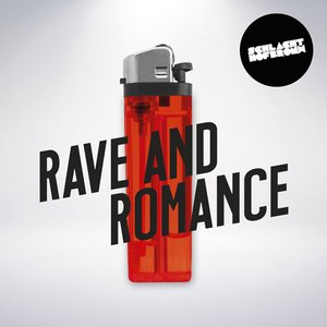 Image pour 'Rave And Romance'